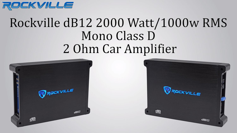 Rockville dB12 2000 Watt/1000w RMS Mono Class D 2 Ohm Amplifier Car Audio  Amp